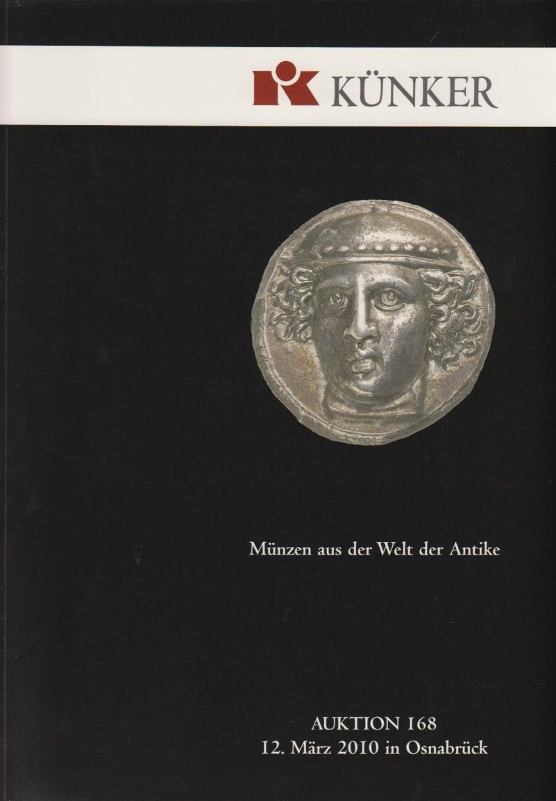 2010 AUCTION CATALOGUES KÜNKER 168 - MÜNZEN DER ANTIKE Druckfrisch