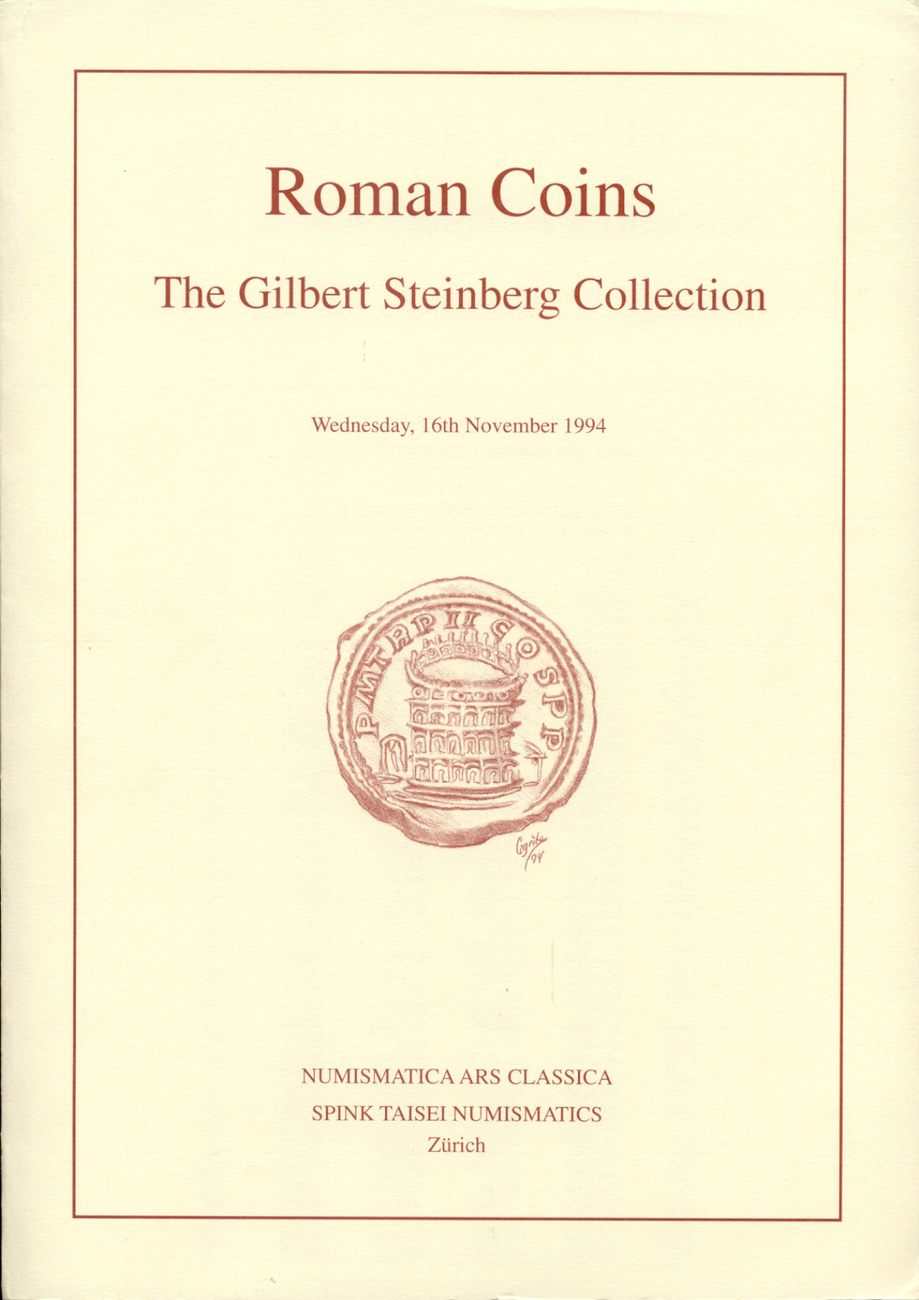 1994 AUCTION CATALOGUES - NUMISMATICA ARS CLASSICA (NAC) - THE GILBERT STEINBERG COLLECTION Druckfrisch
