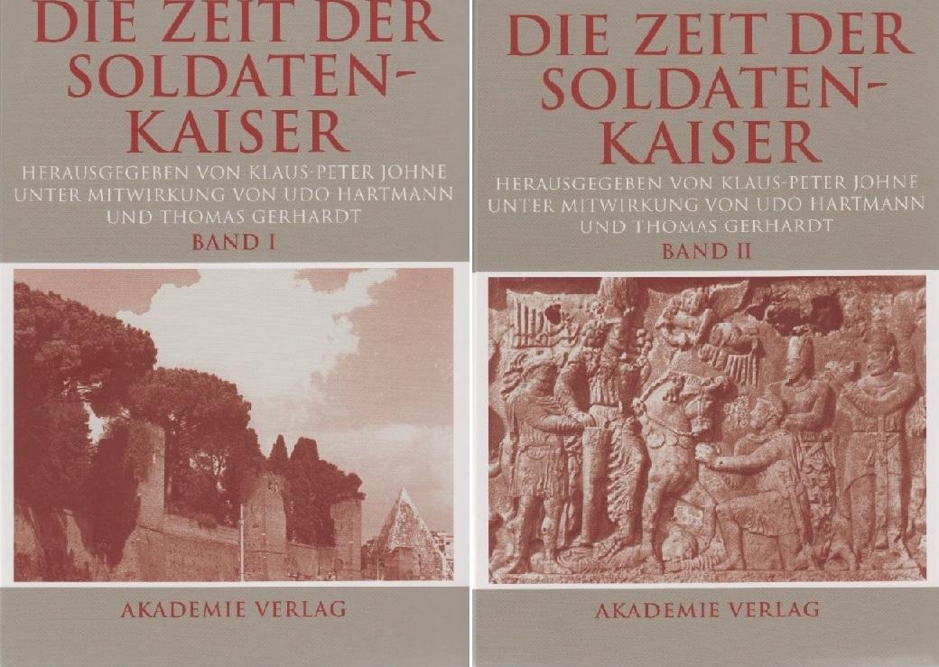 2008 ANCIENT COINS - JOHNE et al. - DIE ZEIT DER SOLDATENKAISER NEU