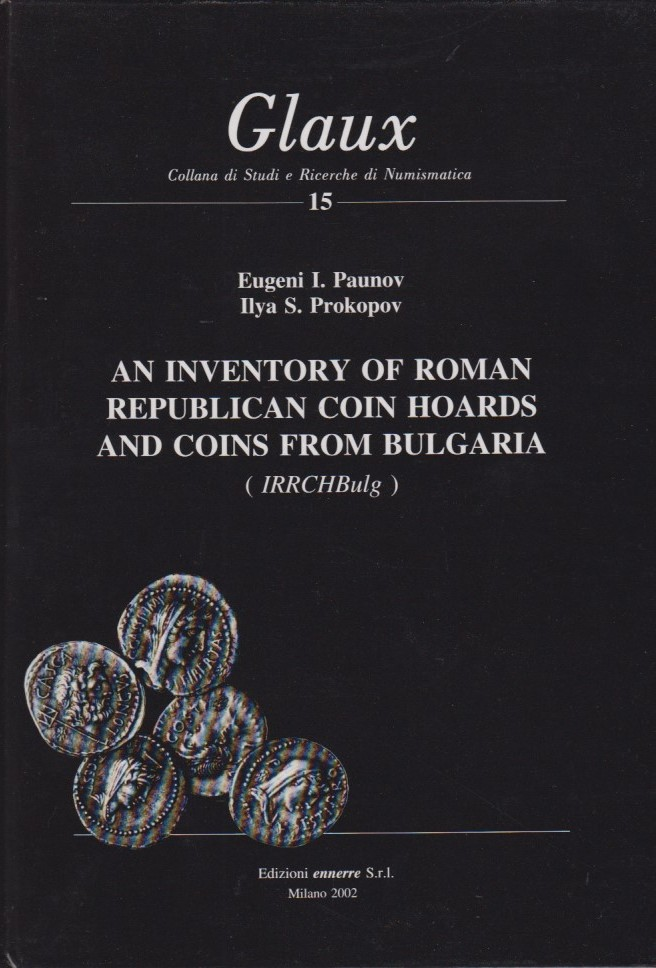 2002 ANCIENT COINS - PAUNOV / PROKOPOV - AN INVENTORY OF ROMAN REPUBLICAN COIN HOARDS... NEU