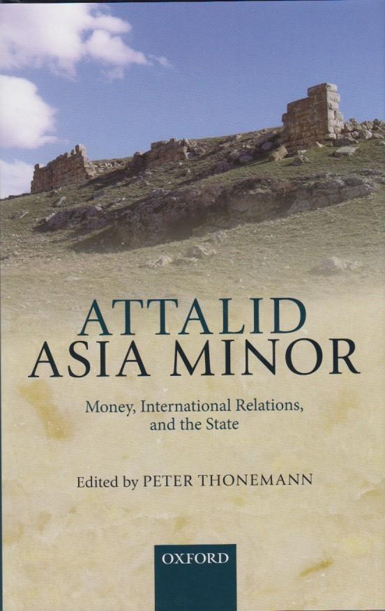 2013 ANCIENT COINS - THONEMANN (ed.) - ATTALID ASIA MINOR NEU