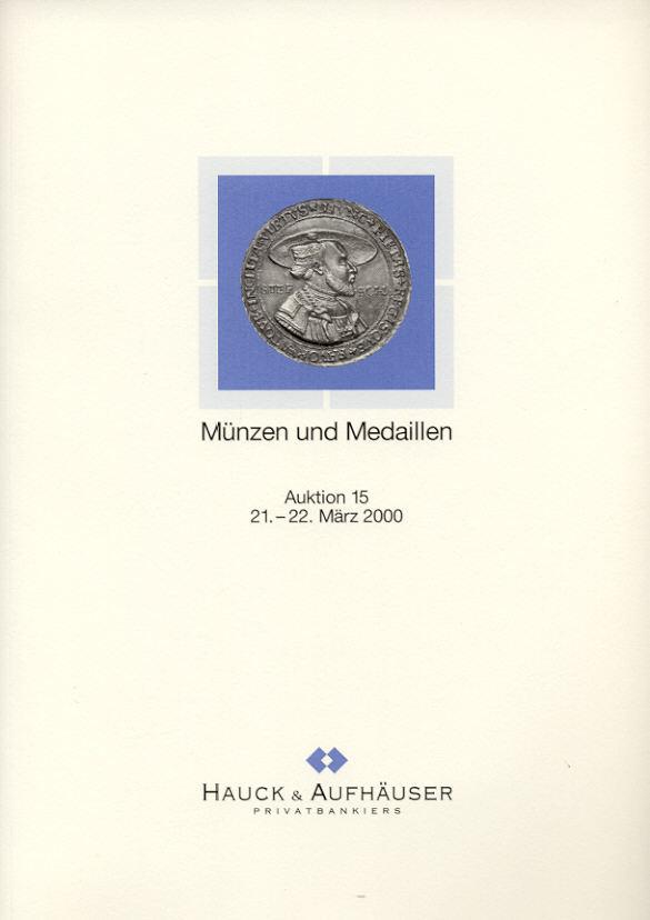 2000 AUCTION CATALOGUES - HAUCK & AUFHÄUSER AUKTION 15 (2000) - ANTIKE - MITTELALTER & NEUZEIT neuwertig