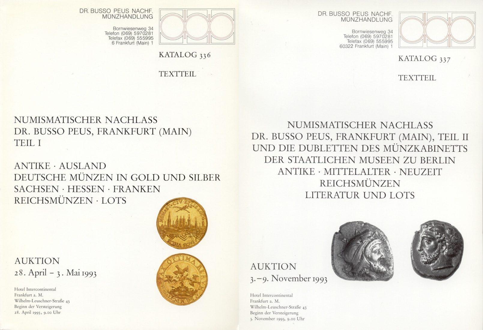 1993 AUCTION CATALOGUES - PEUS - AUKTIONSKATALOGE 336-337 - Numismatischer Nachlass Dr. Busso Peus I-II neuwertig