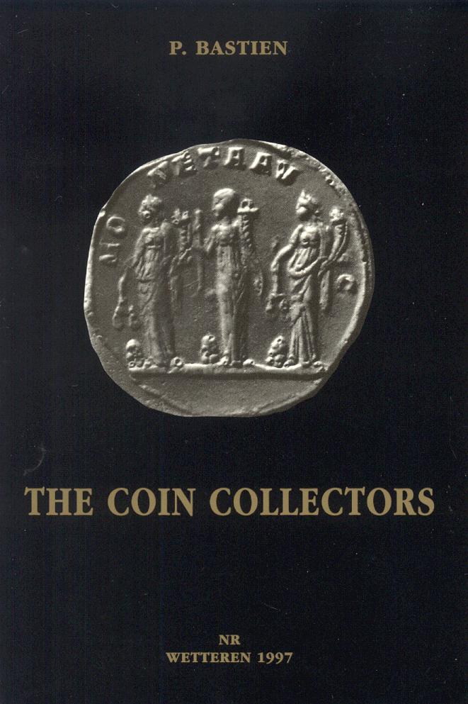 1997 ANCIENT COINS - BASTIEN - THE COIN COLLECTORS NEU