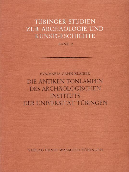 1977 ANTIKE KUNST - DIE ANTIKEN TONLAMPEN DES ARCHÄOLOGISCHEN INSTITUTS... TÜBINGEN NEU
