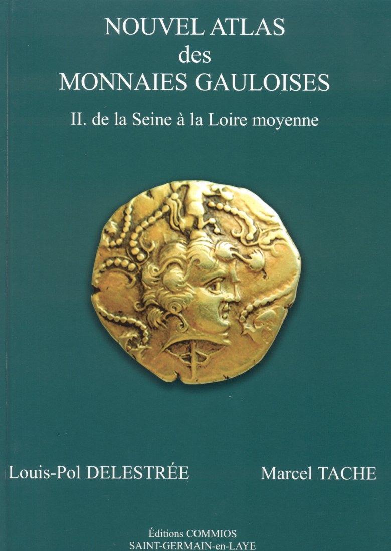 2004 CELTIC COINS - DELESTRÉE/TACHE (DT) - NOUVEL ATLAS DES MONNAIES GAULOISES II NEU