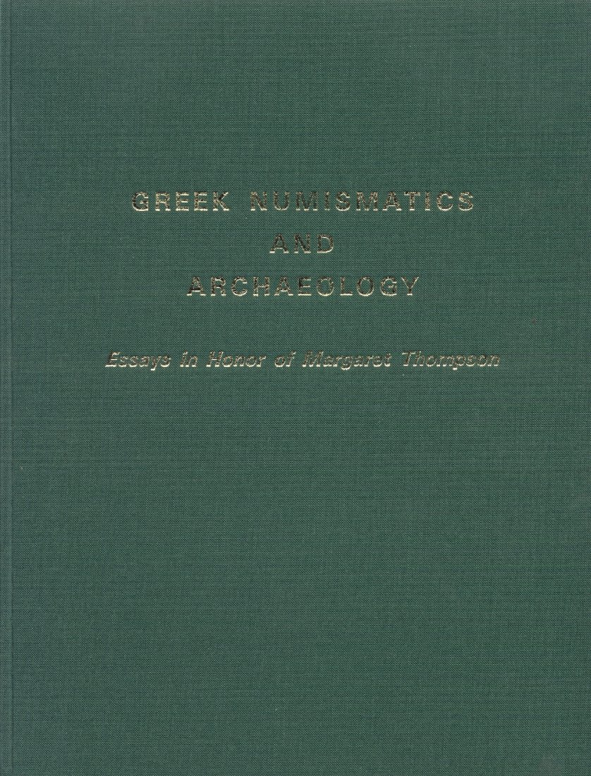 1979 ANCIENT COINS - ESSAYS IN HONOR OF MARGARET THOMPSON - Greek Numismatics and Archaeology NEU