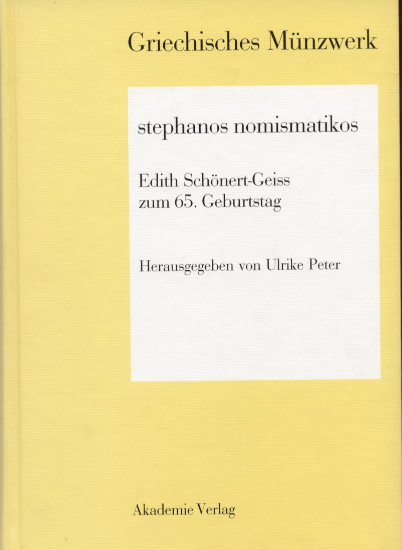 1998 ANCIENT COINS PETER - STEPHANOS NOMISMATIKOS - FESTSCHRIFT E. SCHÖNERT-GEISS NEU