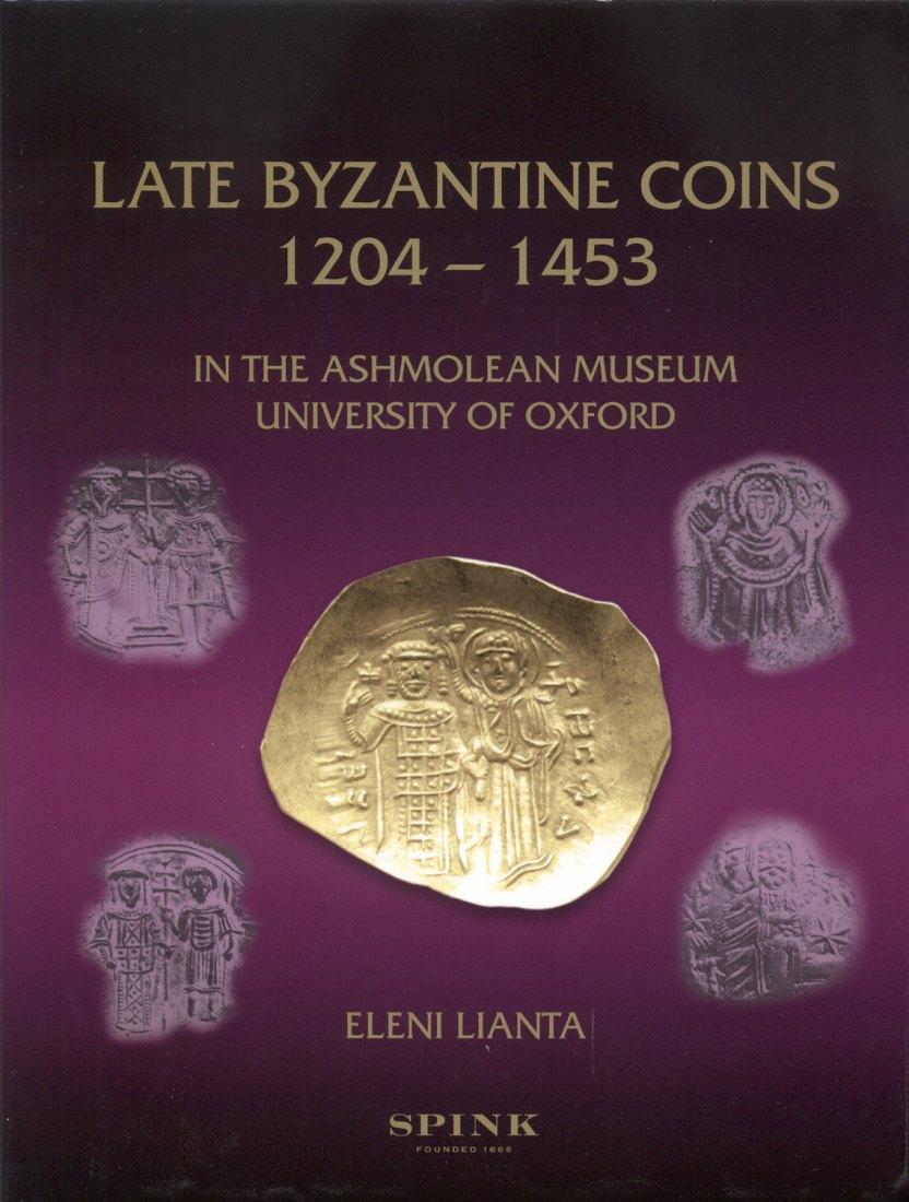 2009 BYZANZ - LIANTA - LATE BYZANTINE COINS 1204-1453 NEU