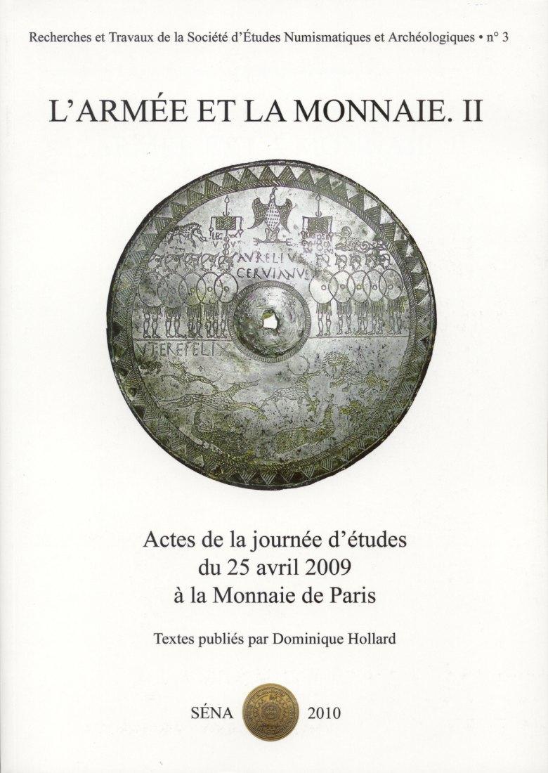 2010 ANCIENT COINS - L'ARMÉE ET LA MONNAIE II - Kelten, Julio-Claudier NEU