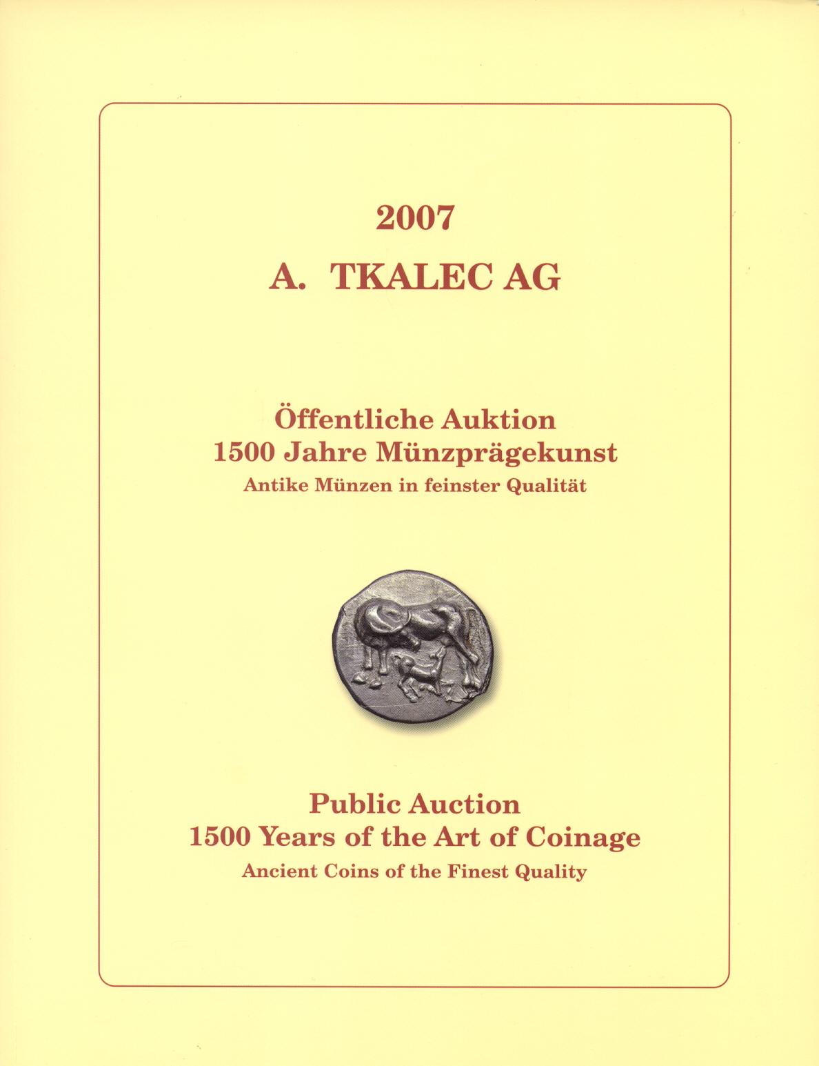 2007 AUCTION CATALOGUES MÜNZAUKTION TKALEC - KATALOG 2007: 1500 JAHRE MÜNZPRÄGEKUNST neuwertig