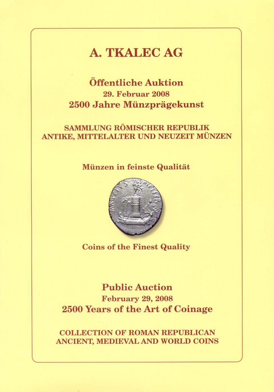2008 AUCTION CATALOGUES MÜNZAUKTION TKALEC - KATALOG 2008: 2500 JAHRE MÜNZPRÄGEKUNST neuwertig