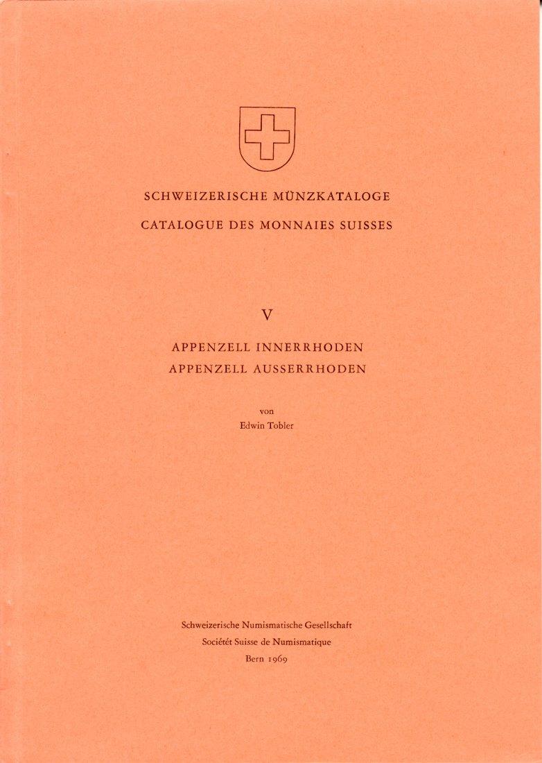 1969 SCHWEIZ - APPENZELL INNERRHODEN - APPENZELL AUSSERRHODEN. Schweiz. Münzkataloge V NEU