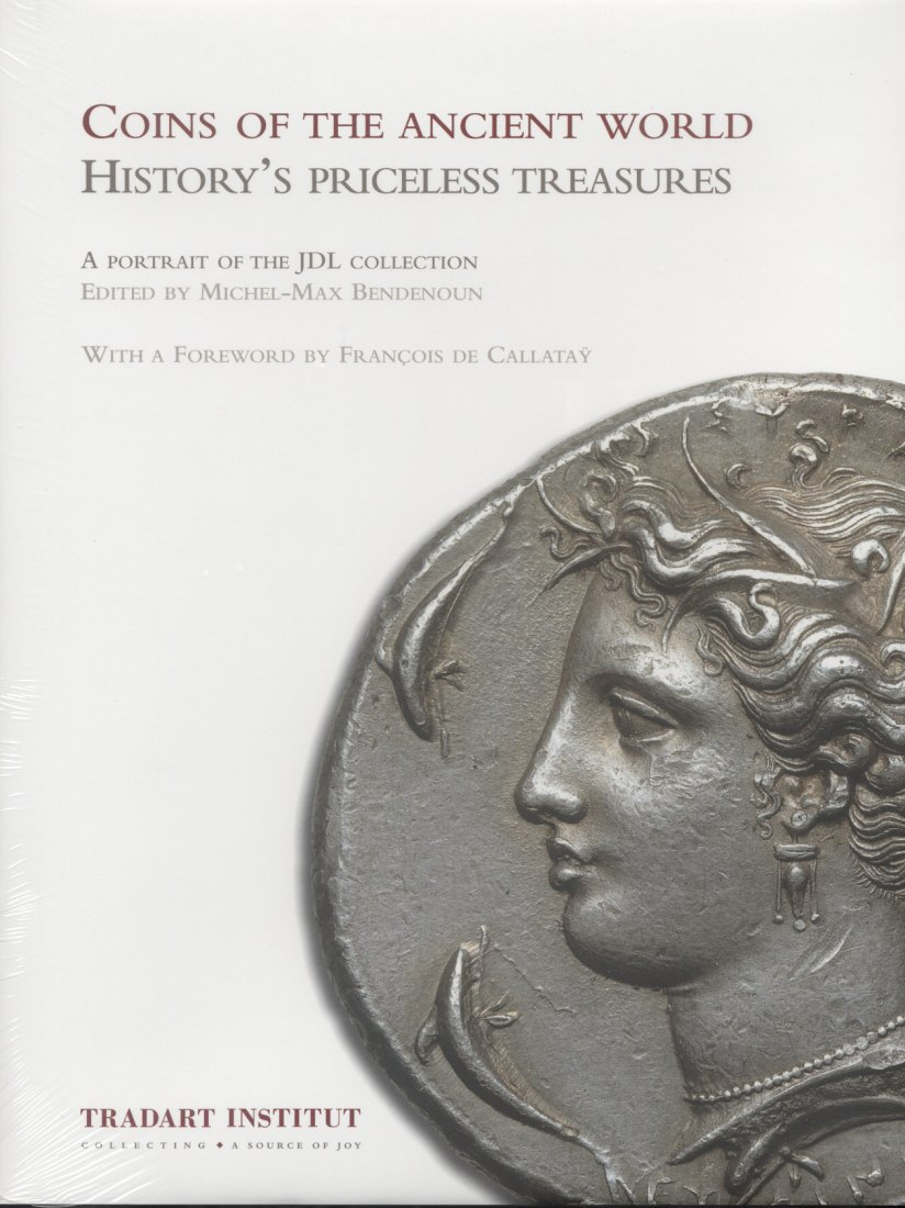 2009 ANCIENT COINS - COINS OF THE ANCIENT WORLD - A PORTRAIT OF THE JDL COLLECTION NEU