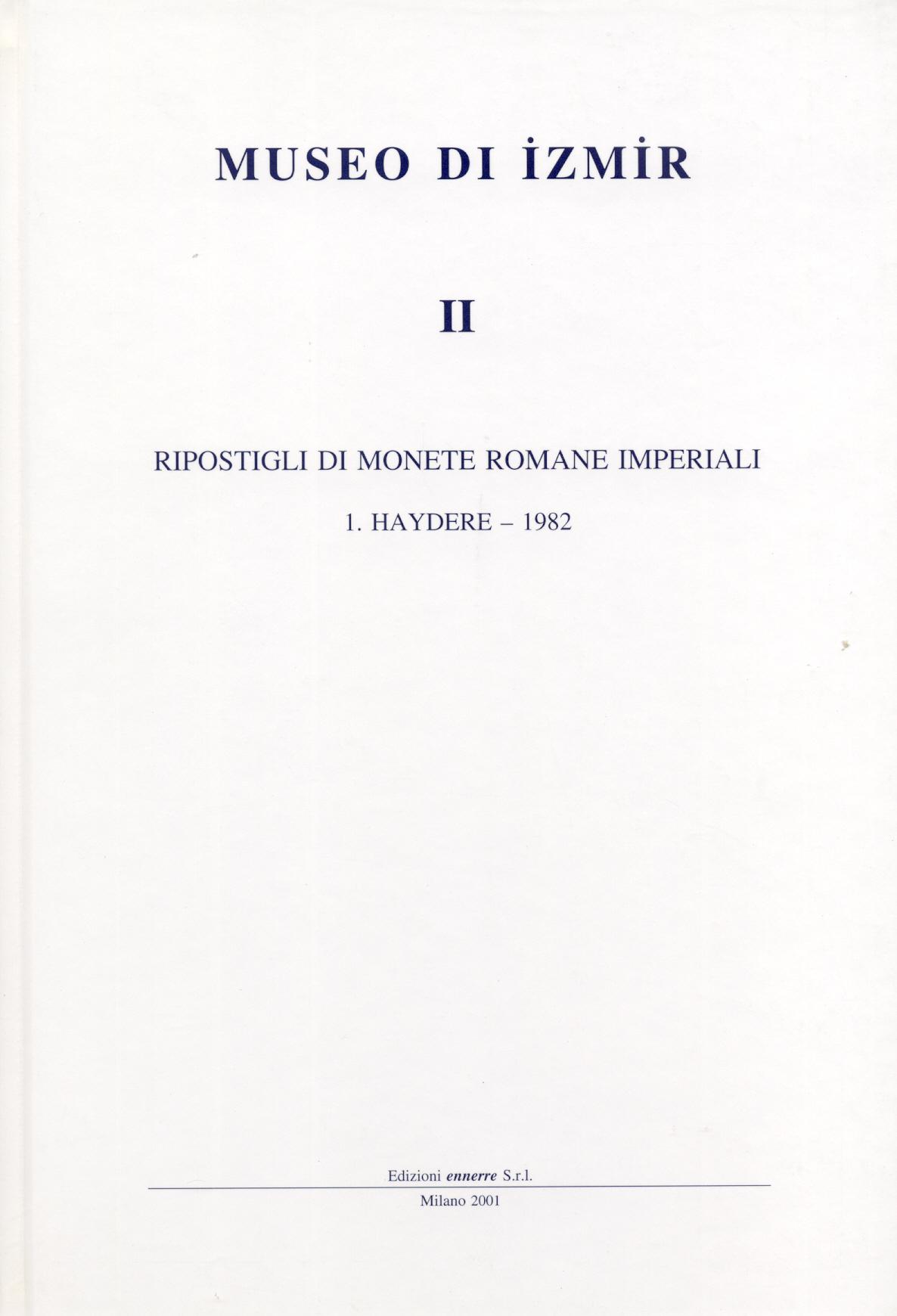 2001 ANCIENT COINS - MUSEO IZMIR - MONETE ROMANE IMPERIALI. Hortfund NEU