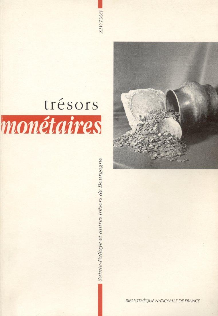 1993 ANCIENT COINS TRÉSORS MONÉTAIRES 14 - TRÉSOR DE SAINTE-PALLAYE NEU