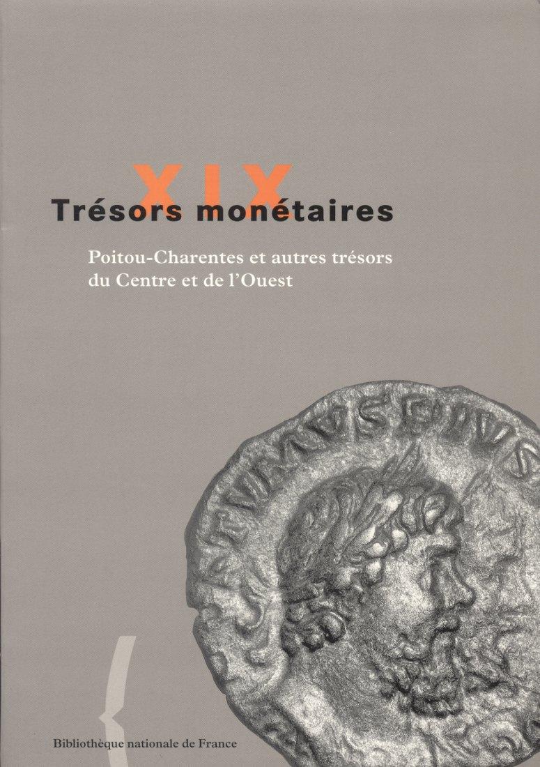 2000 ANCIENT COINS - TRÉSORS MONÉTAIRES 19 - TRÉSORS POITOU-CHARENTES NEU