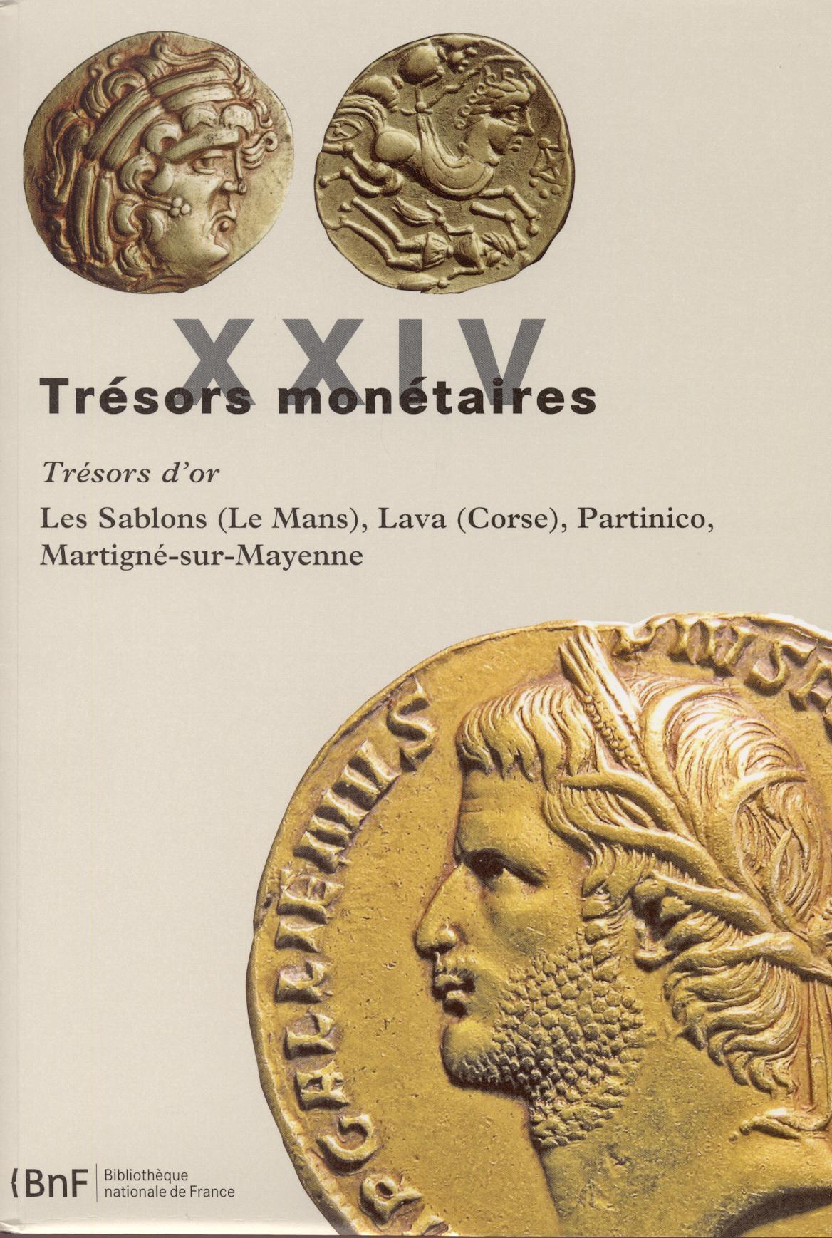 2011 ANCIENT COINS - TRÉSORS MONÉTAIRES 24 - LE TRÉSOR D'OR DE LAVA NEU