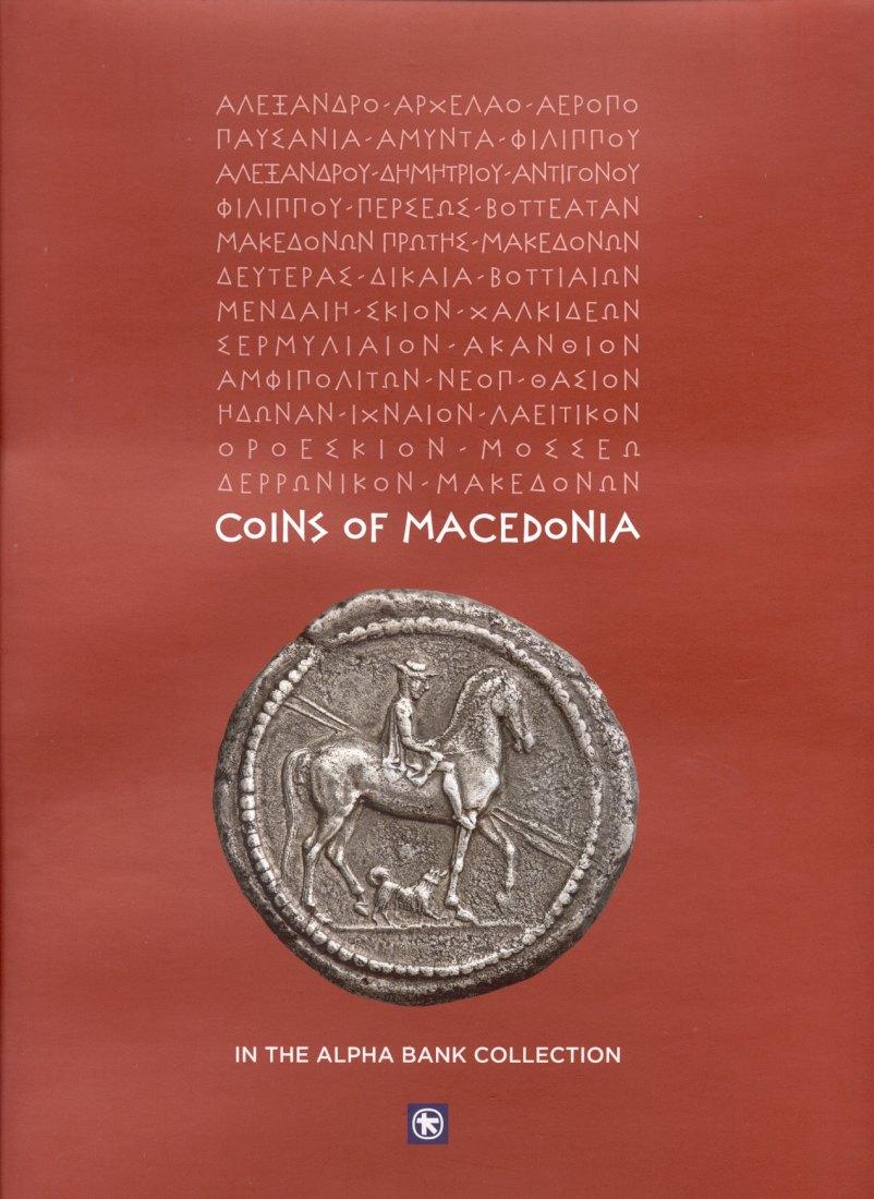 2009 ANCIENT COINS - TSANGARI - COINS OF MACEDONIA IN THE ALPHA BANK COLLECTION NEU