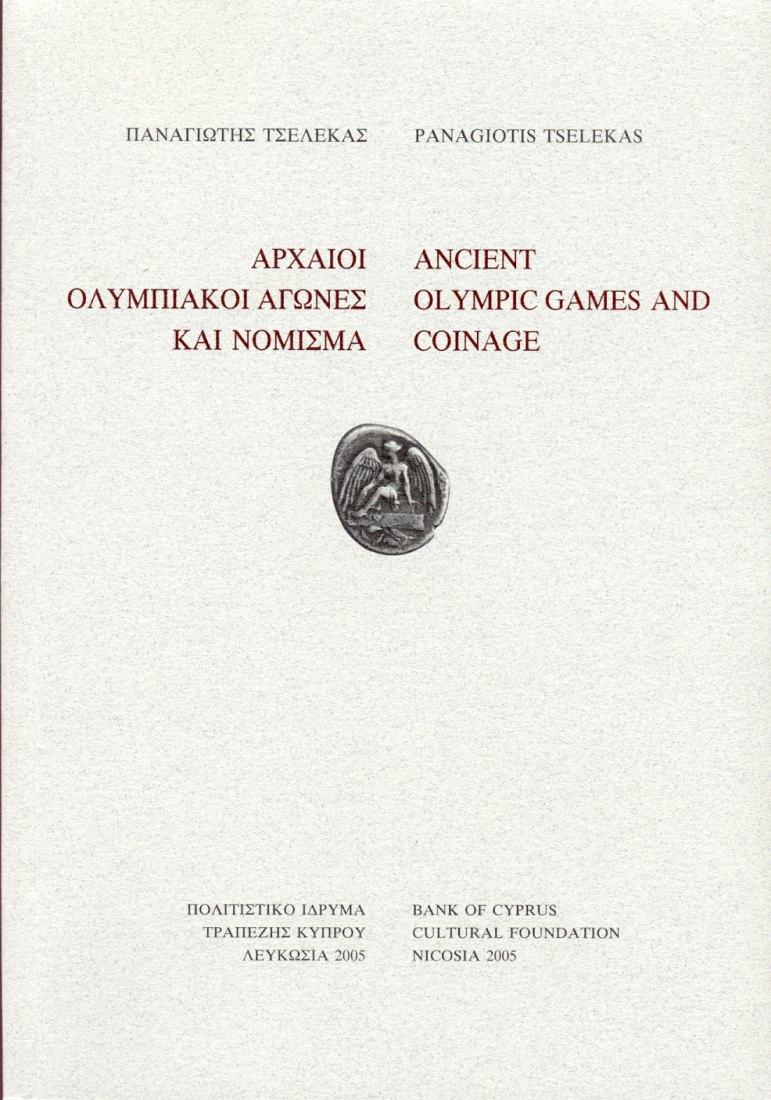2005 ANCIENT COINS - TSELEKAS - ANCIENT OLYMPIC GAMES AND COINAGE NEU