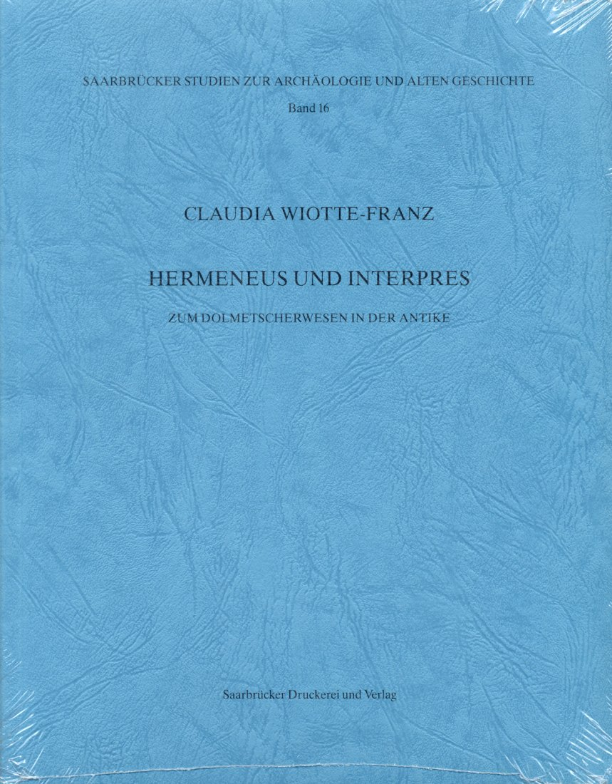 2001 ANCIENT COINS HERMENEUS UND INTERPRES - Zum Dolmetscherwesen in der Antike NEU