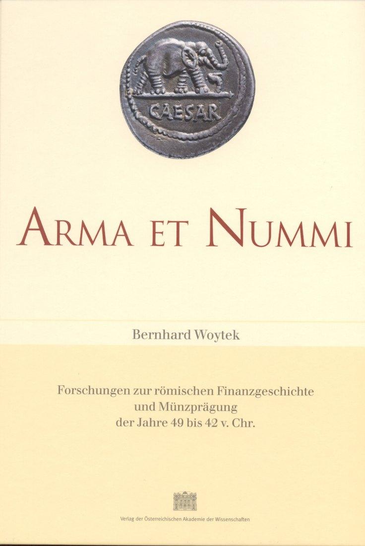 2003 ANCIENT COINS - BERNHARD WOYTEK - ARMA ET NUMMI NEU