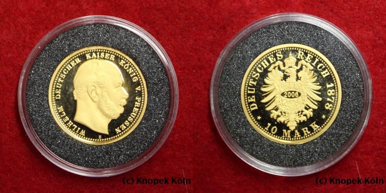 10 Mark Gold 2006 Np Preussen Deutsches Reich Kaiser Wilhelm I