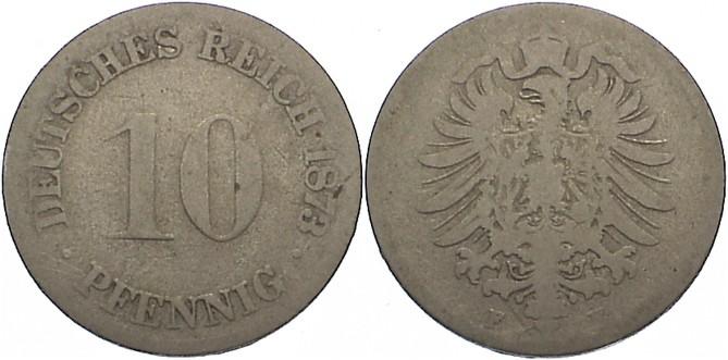10 Pfennig 1873 F Kleinmünzen gering erhalten