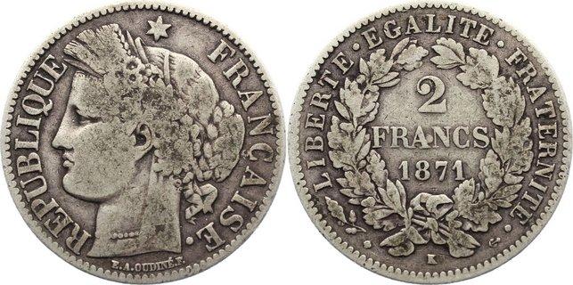 2 Francs 1871 K Frankreich Dritte Republik 1870-1940. fast sehr schön