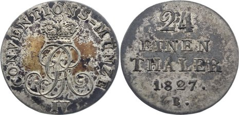 1/24 Taler 1827 B Braunschweig-Calenberg-Hannover, ab 1692 Kftm. Han Georg IV. 1820-1830. fleckige Patina, sehr schön - vorzüglich