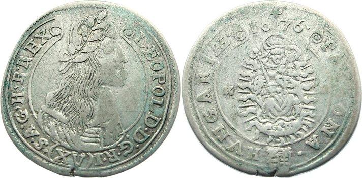 15 Kreuzer 1676 KB Haus Habsburg Leopold I. 1657-1705. fast sehr schön
