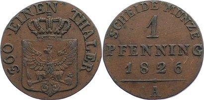 Cu Pfennig 1826 A Brandenburg-Preußen Friedrich Wilhelm III. 1797-1840. sehr schön +