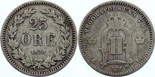 25 Öre 1 1878 Schweden Oskar II. 1872-1907. selten, schön +
