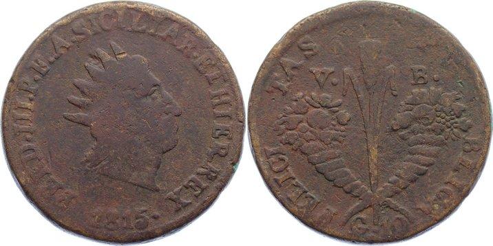 Cu 10 Grani 1815 VB Italien-Sizilien Ferdinand III. 1759-1825. schön