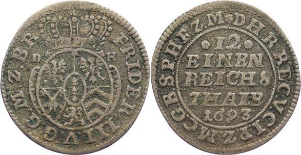 1/12 Taler 1693 BH Brandenburg-Preußen Friedrich III. 1688-1701. Belag, sehr schön