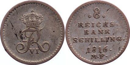 8 Reichsbankschilling 1816 MF Schleswig-Holstein, Königliche Linie Friedrich VI. von Dänemark 1808-1839. kl.Randfehler, kl.Schrötlingsfehler, fast sehr schön