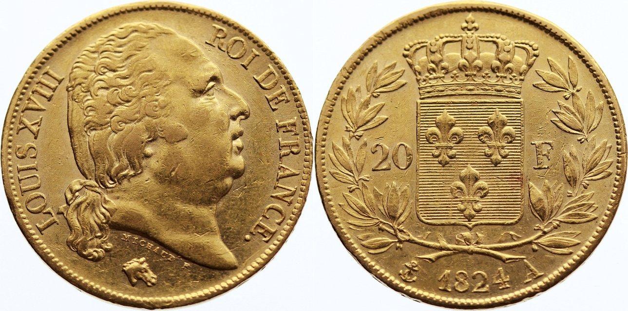 20 Francs 1824 A Frankreich Ludwig XVIII. 1814, 1815-1824. Gold, kl. Kratzer, fast vorzüglich