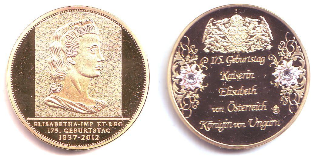 Medaille 2012 österreich 175geburtstag Kaiserin Elisabeth Von