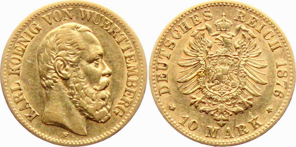 10 Mark 1876 F Württemberg König Karl Von Württemberg 1864 1891 Ss