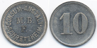 Bayern - Schretzheim 10 Pfennig Consum-Anstalt M.B.F. Schretzheim (Menzel 22924.20)
