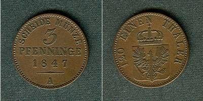 1847 Brandenburg-Preußen Preussen 3 Pfenninge 1847 A ss+ ss+