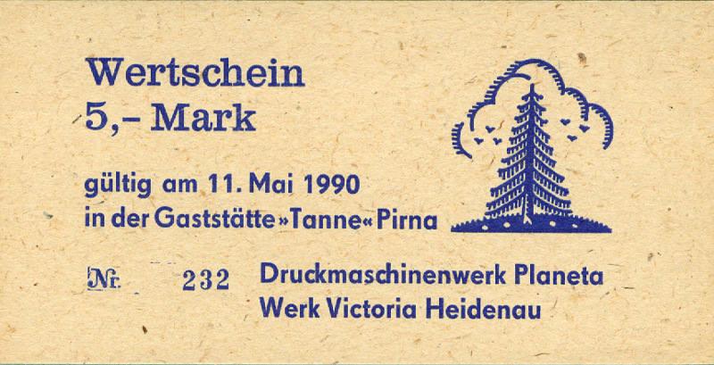 1990 Forum Außenhandelsgesellschaft, Sonstige DDR: Gaststätte TANNE Pirna Wertschein 5 Mark 1990 I I