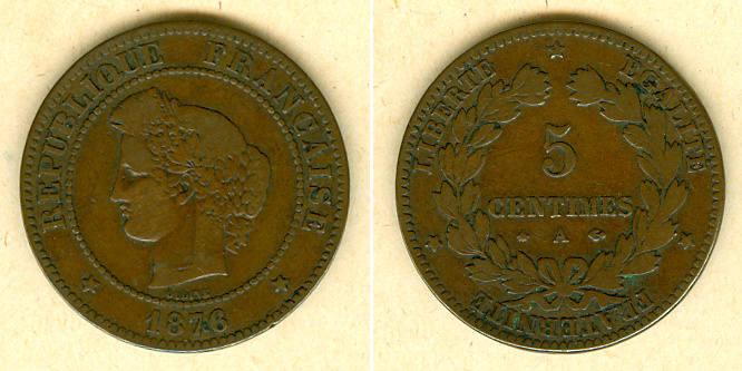 1876 Frankreich FRANKREICH 5 Centimes 1876 A f.ss fast ss
