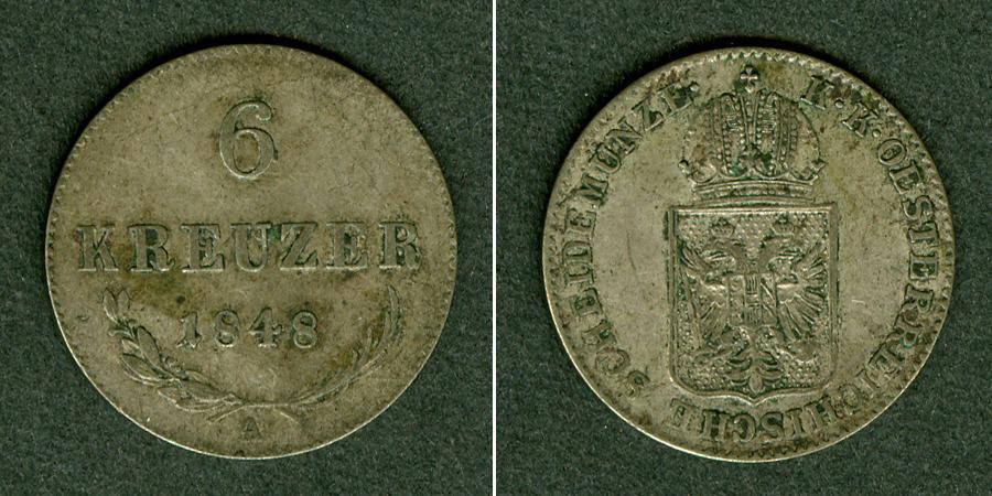 1848 Haus Habsburg Österreich Ungarn Kaiserreich 6 Kreuzer 1848 A ss-vz ss-vz