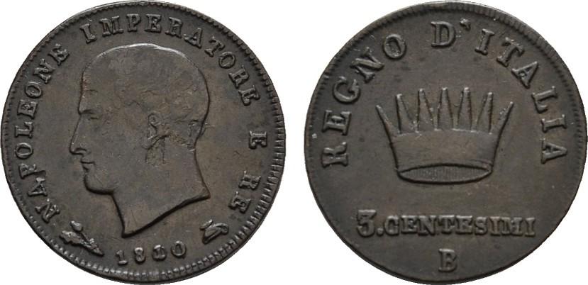 Ku.-3 Centesimi 1810 B ITALIEN Napoleon, 1805-1814. Sehr schön +.