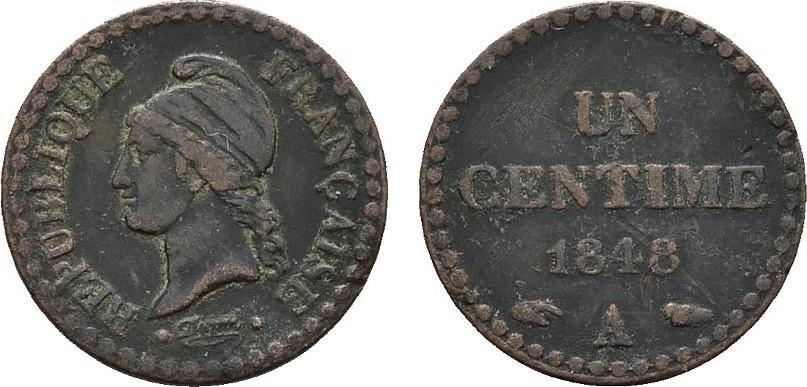Ku.-Centime 1848 A - Paris FRANKREICH 2. Republik, 1848-1852. Sehr schön