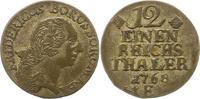 1/12 Taler 1768  E Brandenburg-Preußen Friedrich II. 1740-1786. Sehr sc... 30,00 EUR  zzgl. 4,00 EUR Versand