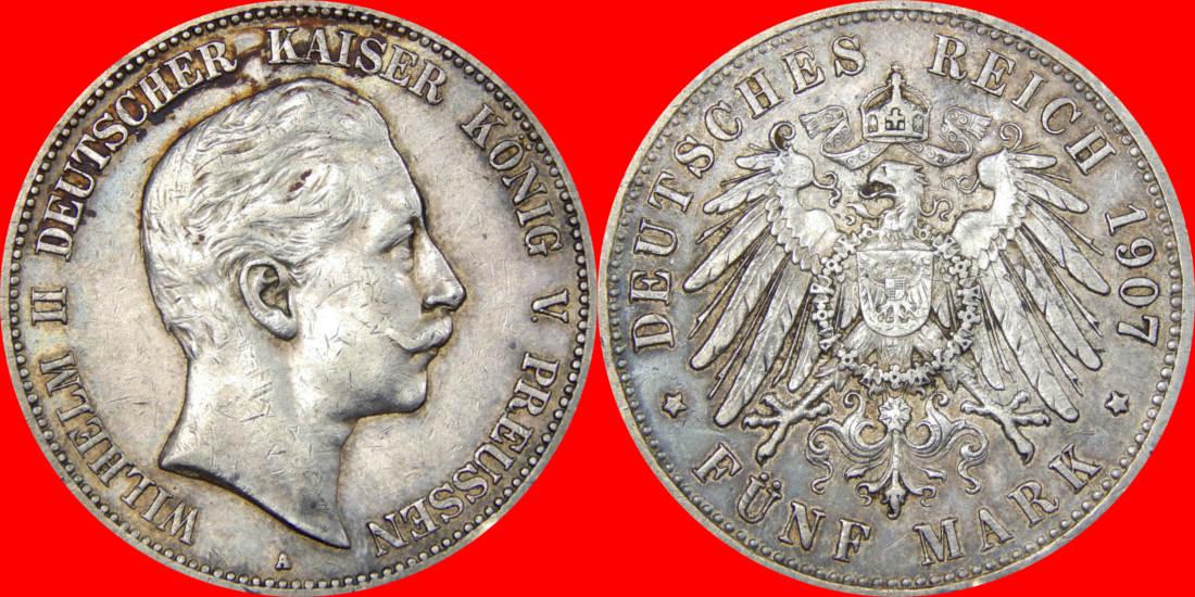 5 Mark 1907 A Kaiserreich Preußen 6461fel Wilhelm Ii J 104