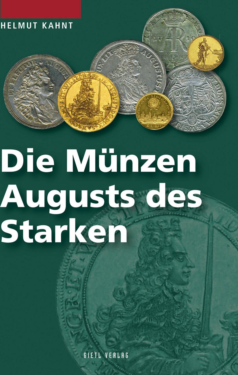 Fachbuch 2009 Deutschland / Polen Die Münzen Augusts des Starken, Kahnt, Helmut druckfrisch NEU