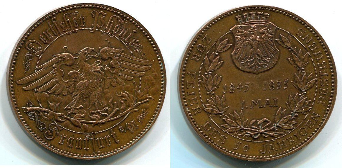 ... 1895 Kaiserreich ~ Frankfurt / 50 Jahre deutscher Phönix ~ ~ vz+
